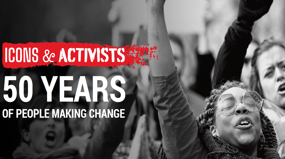Icons & Activists: 50 years of people making change