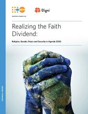 Cover Image, Realizing the Faith Dividend: Religion, Gender, Peace and Security in Agenda 2030
